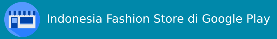 Download aplikasi Indonesia Fashion Store di Google Play