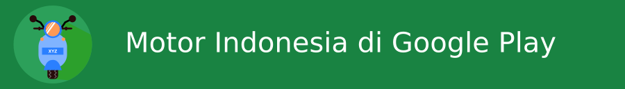 Download aplikasi Motor Indonesia di Google Play
